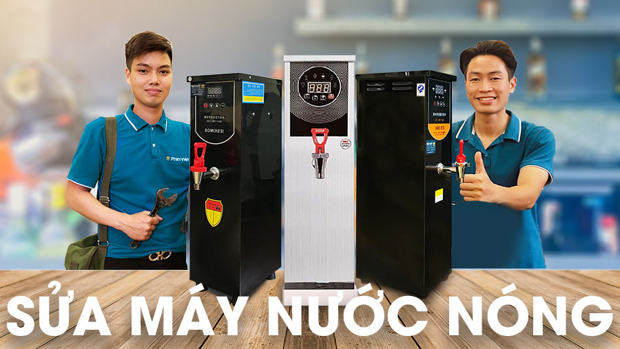 Sua May Nuoc Nong