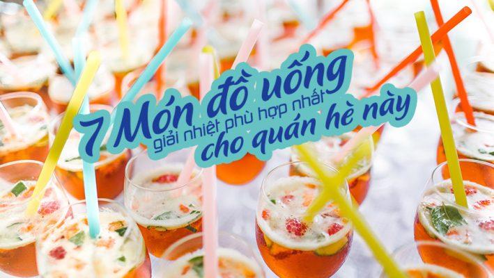7 Mon Phu Hop Nhat Giai Nhiet He Nay