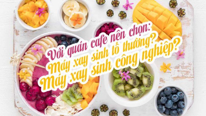Chon May Xay Sinh To Cong Nghiep Cho Quan
